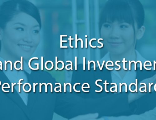 Ethics and Global Investment Performance Standards